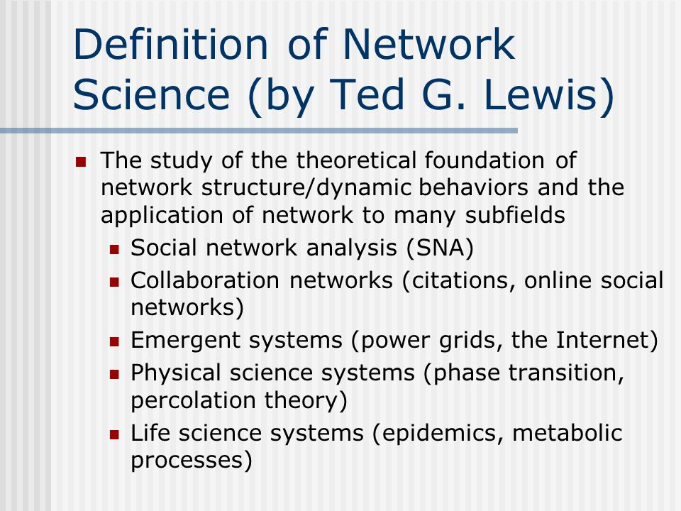 Definition of Network Science (by Ted G. Lewis)
