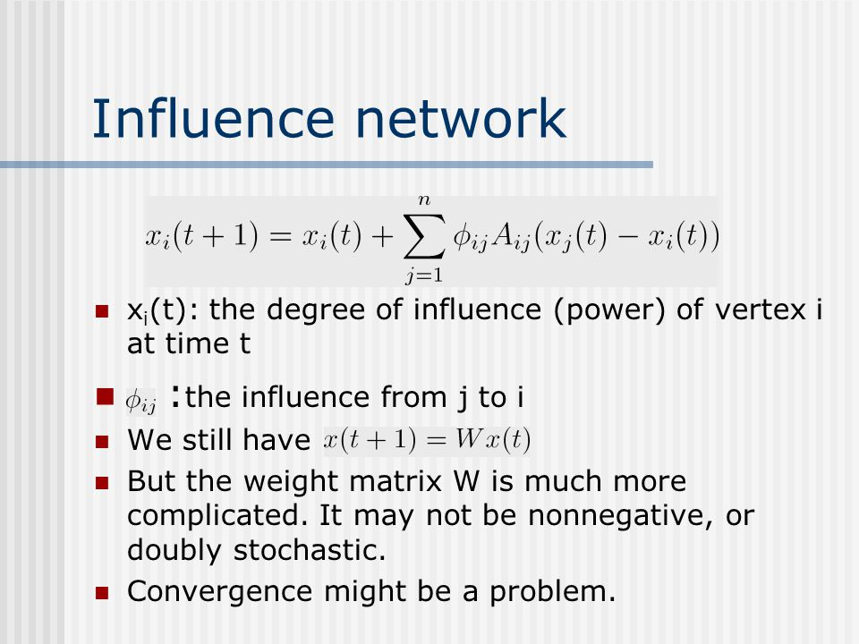 Influence network :the influence from j to i