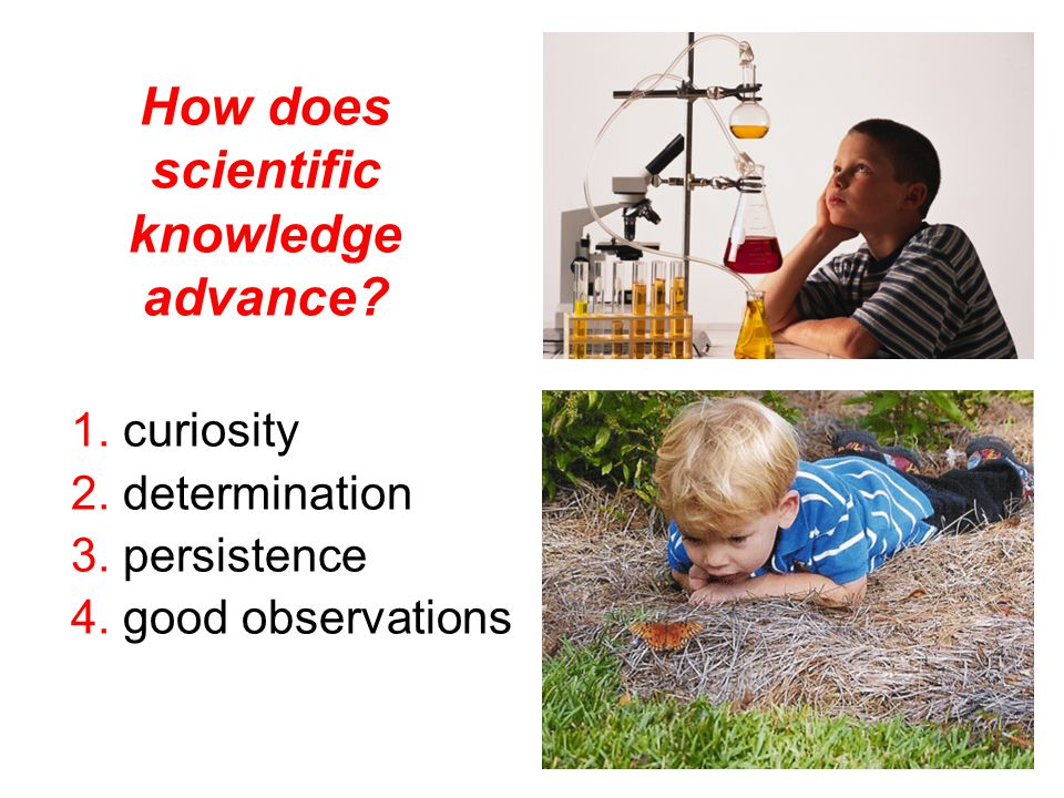 How does scientific knowledge advance