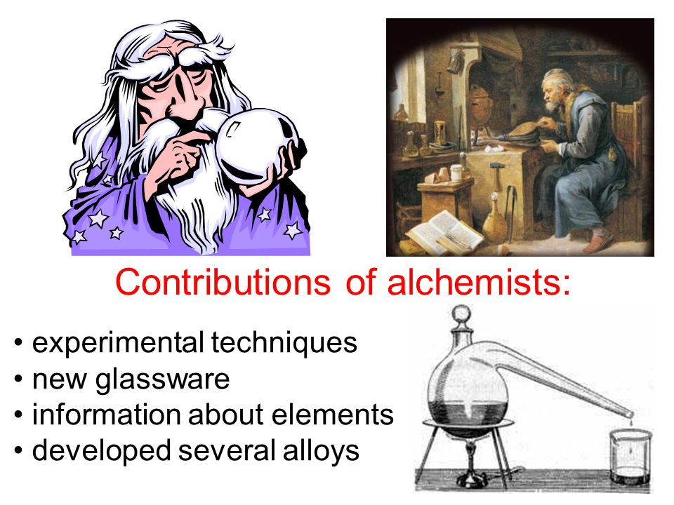 Contributions of alchemists: