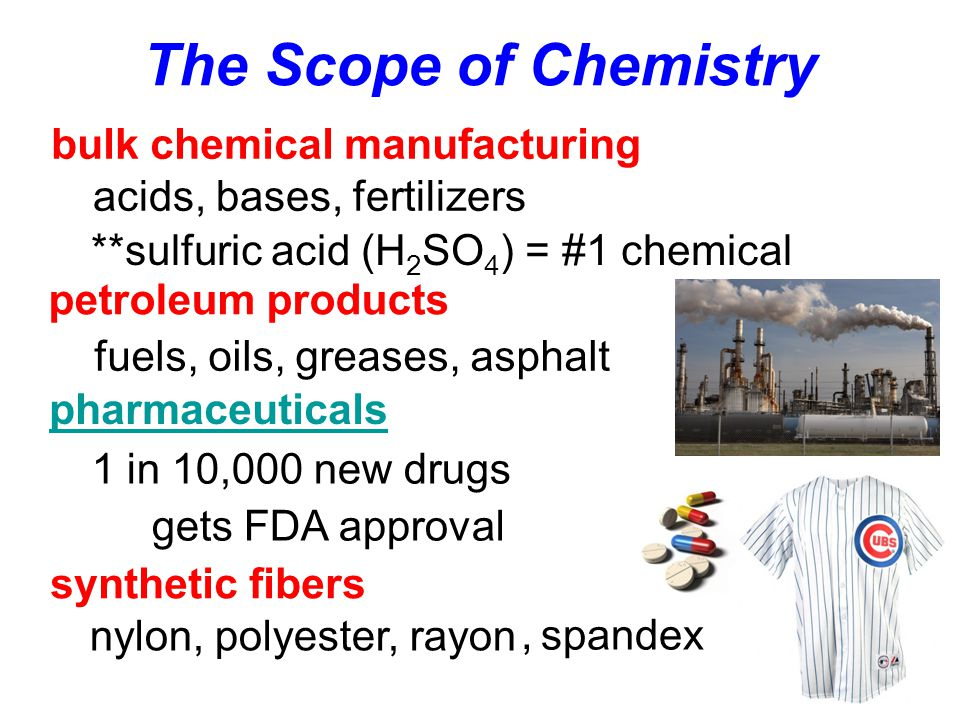 The Scope of Chemistry bulk chemical manufacturing