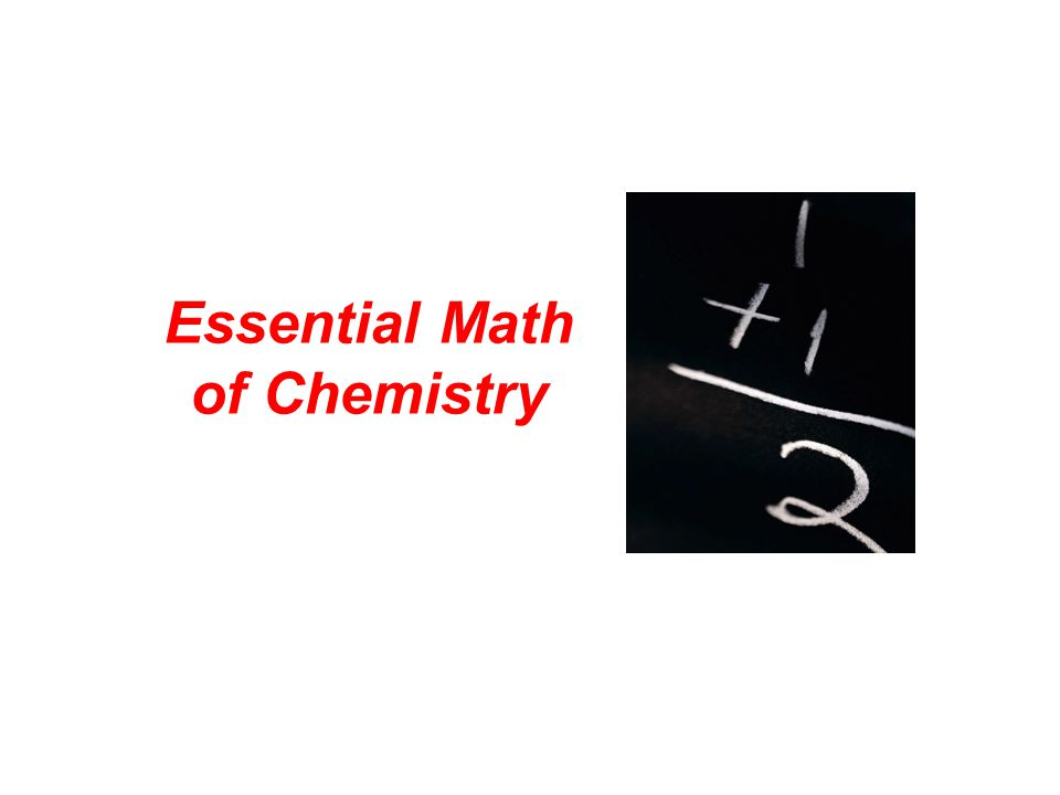 Essential Math of Chemistry