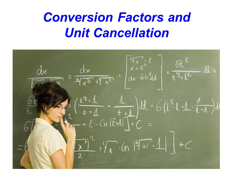 Conversion Factors and Unit Cancellation