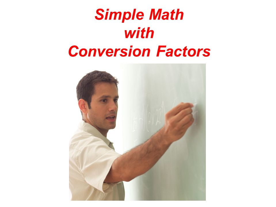 Simple Math with Conversion Factors