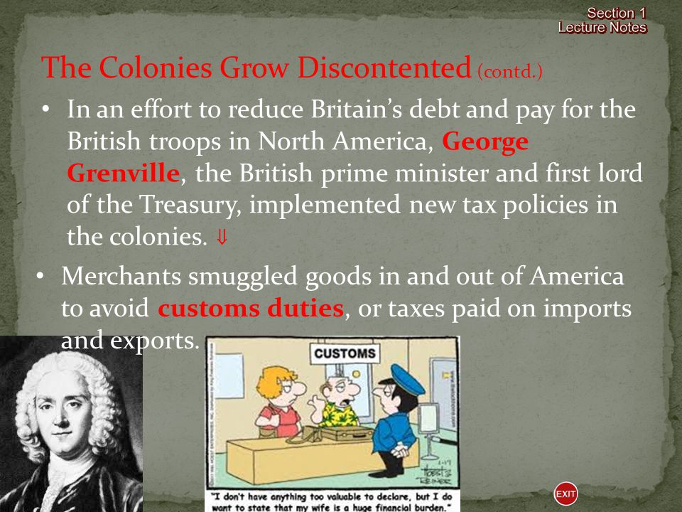 The Colonies Grow Discontented (contd.)