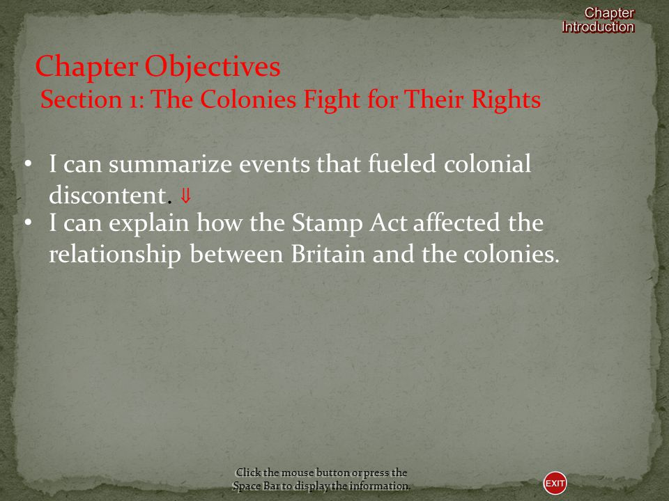 Chapter Objectives Section 1: The Colonies Fight for Their Rights
