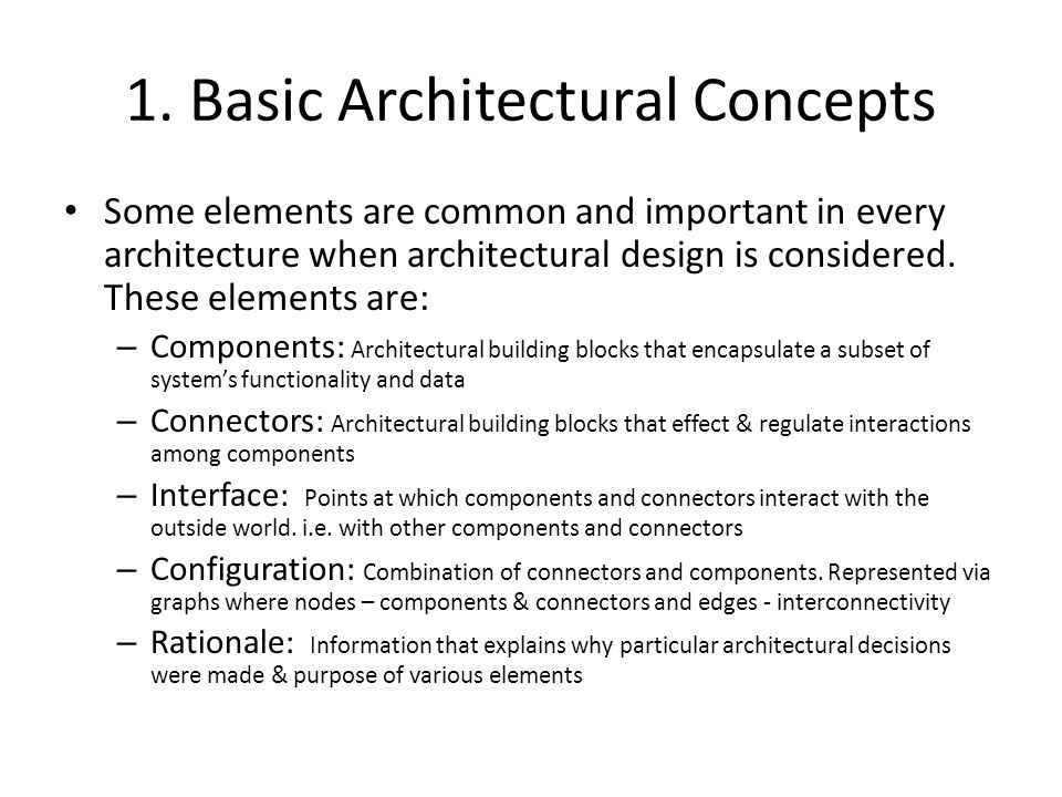 1. Basic Architectural Concepts