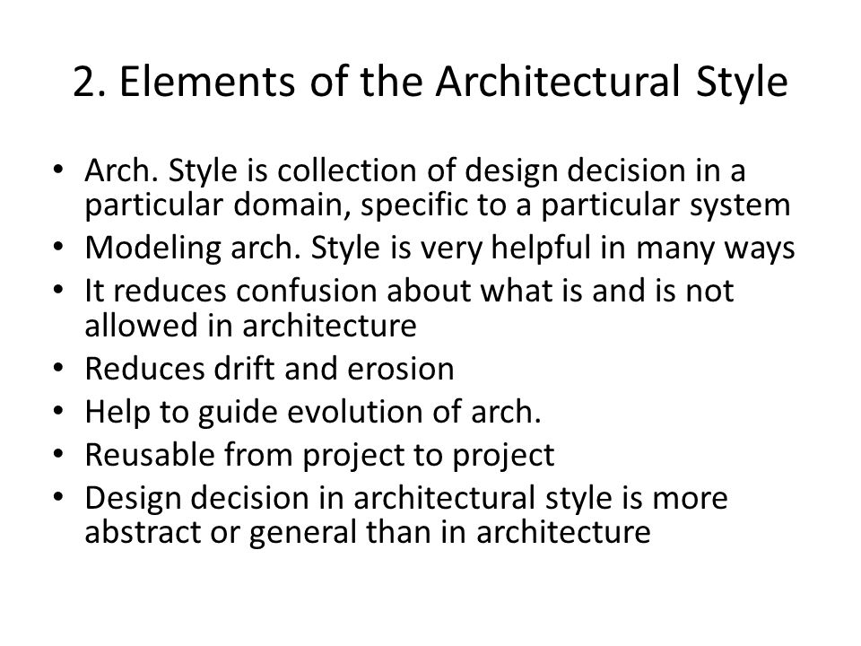 2. Elements of the Architectural Style