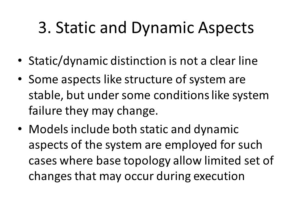 3. Static and Dynamic Aspects