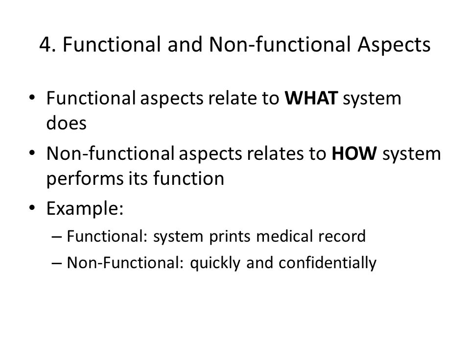 4. Functional and Non-functional Aspects