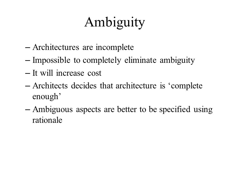Ambiguity Architectures are incomplete