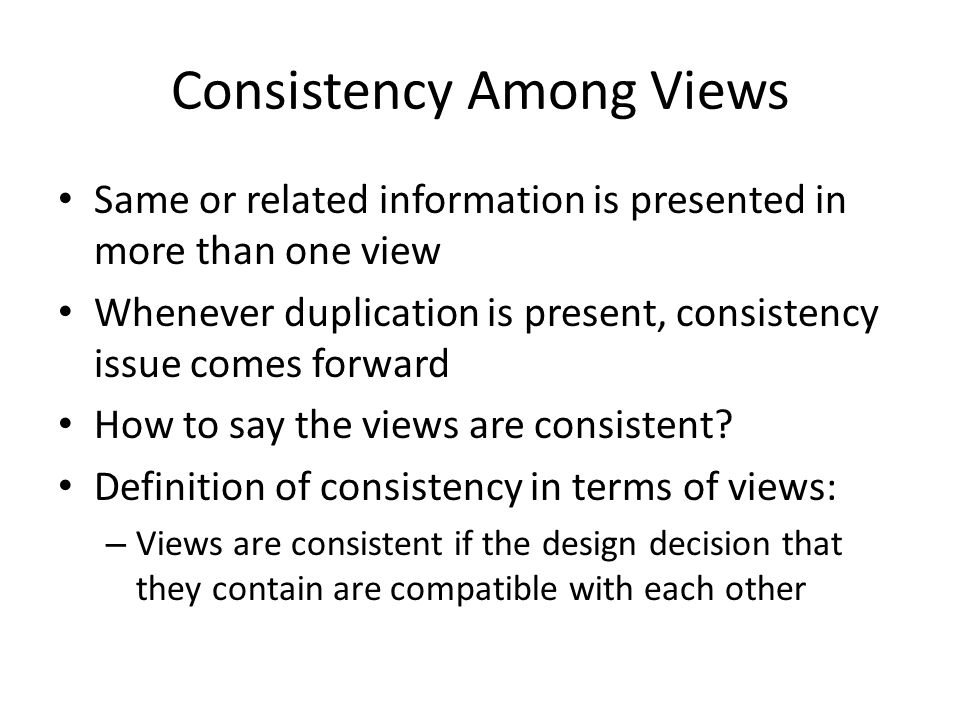 Consistency Among Views