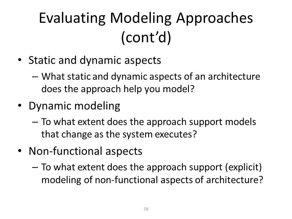 Evaluating Modeling Approaches (cont'd)