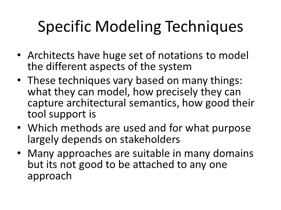 Specific Modeling Techniques