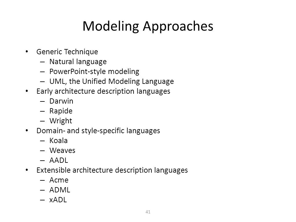 Modeling Approaches Generic Technique Natural language