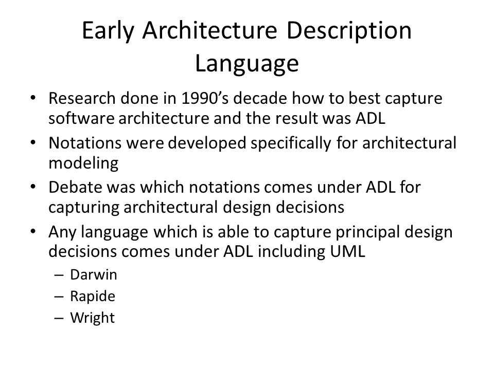 Early Architecture Description Language