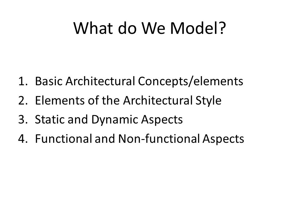 What do We Model Basic Architectural Concepts/elements