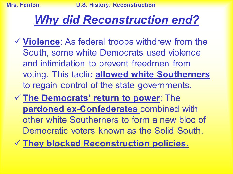 Why did Reconstruction end