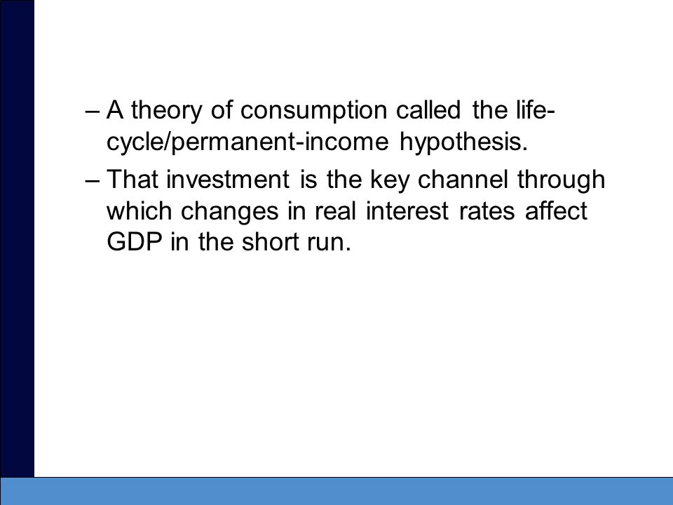 A theory of consumption called the life-cycle/permanent-income hypothesis.
