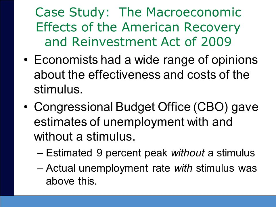 Case Study: The Macroeconomic Effects of the American Recovery and Reinvestment Act of 2009