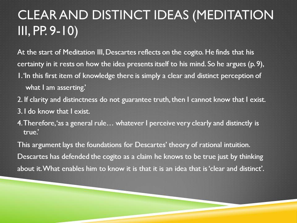 CLEAR AND DISTINCT IDEAS (MEDITATION III, PP. 9-10)