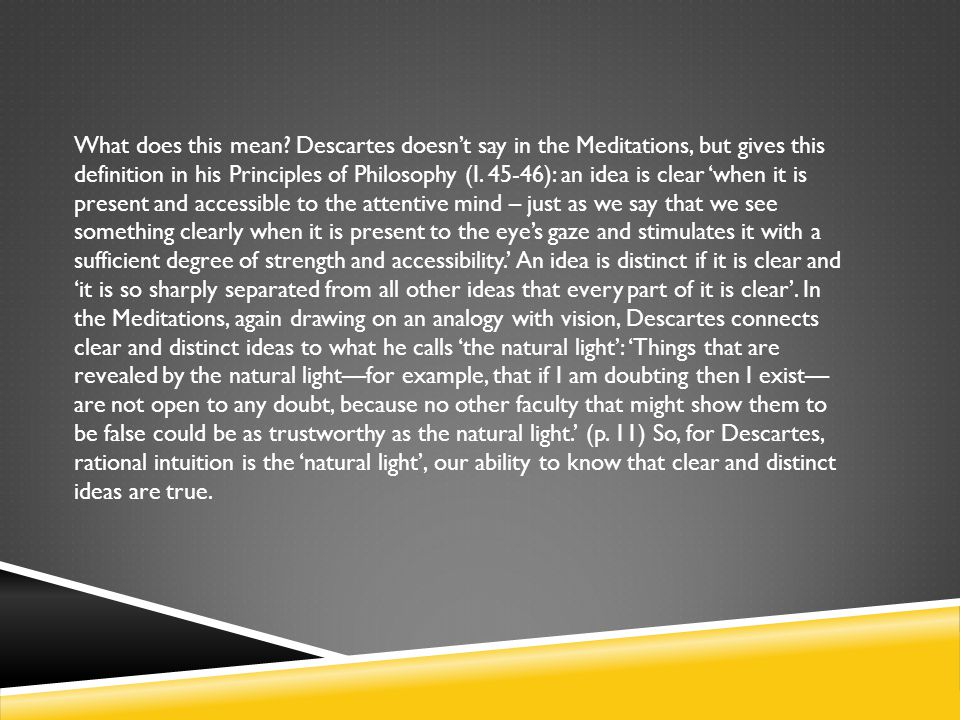 What does this mean Descartes doesn't say in the Meditations, but gives this