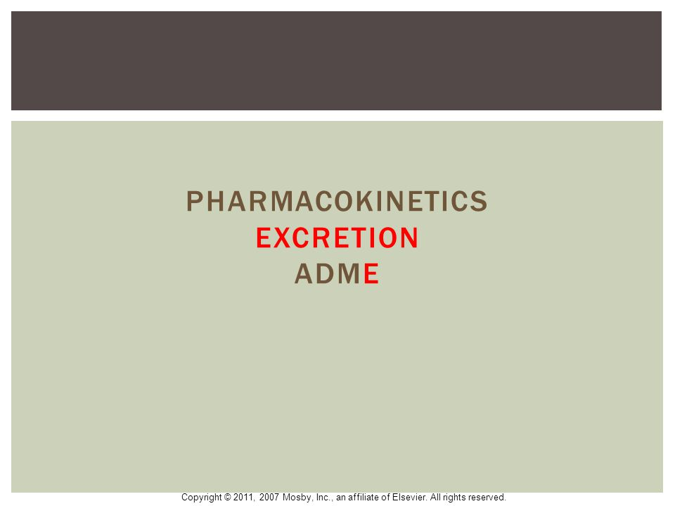 Pharmacokinetics excretion ADME