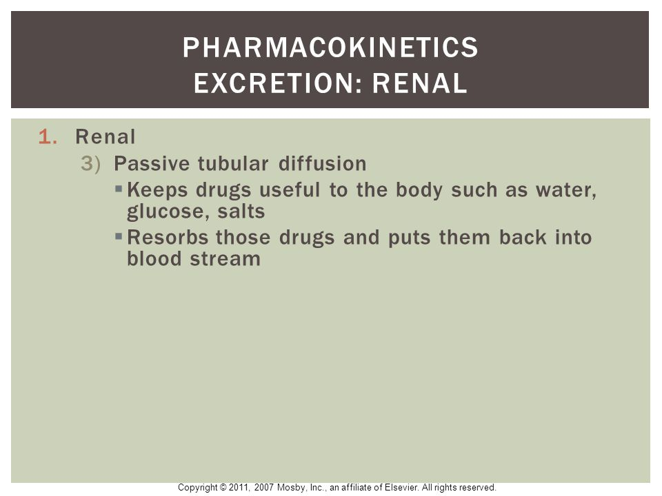 Pharmacokinetics excretion: Renal