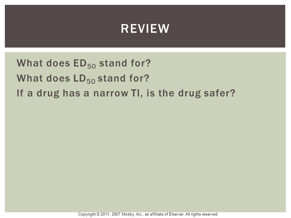 Review What does ED50 stand for What does LD50 stand for