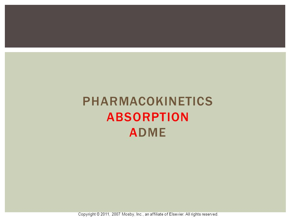 Pharmacokinetics Absorption ADME