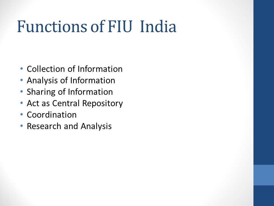 Functions of FIU India Collection of Information