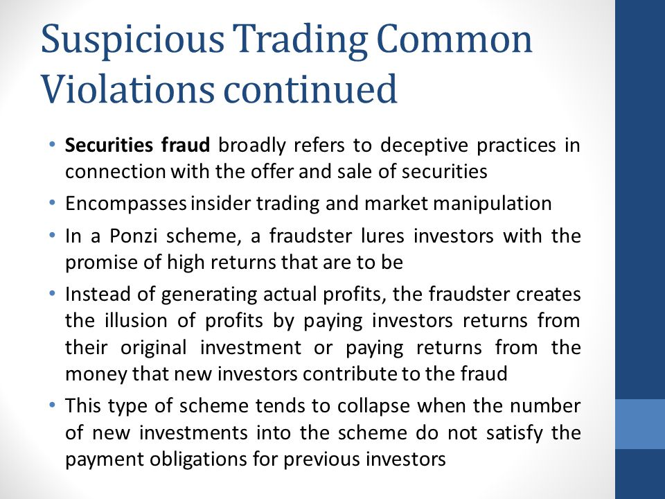 Suspicious Trading Common Violations continued