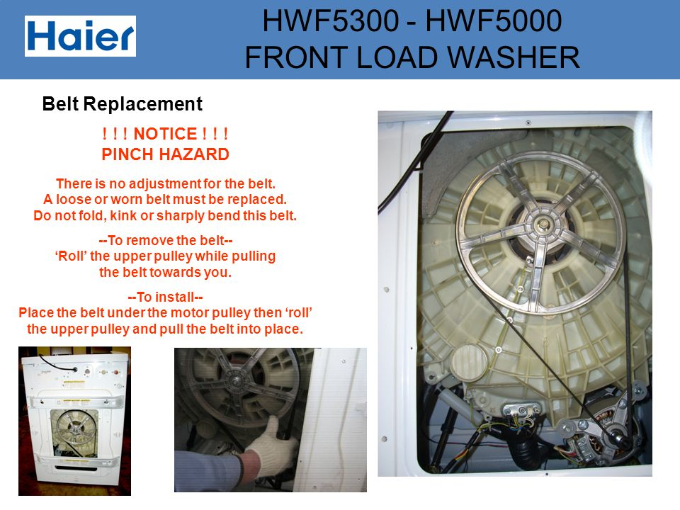 Belt Replacement ! ! ! NOTICE ! ! ! PINCH HAZARD
