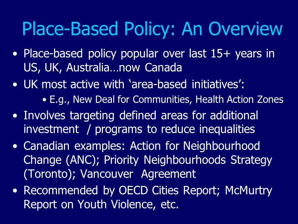 Place-Based Policy: An Overview