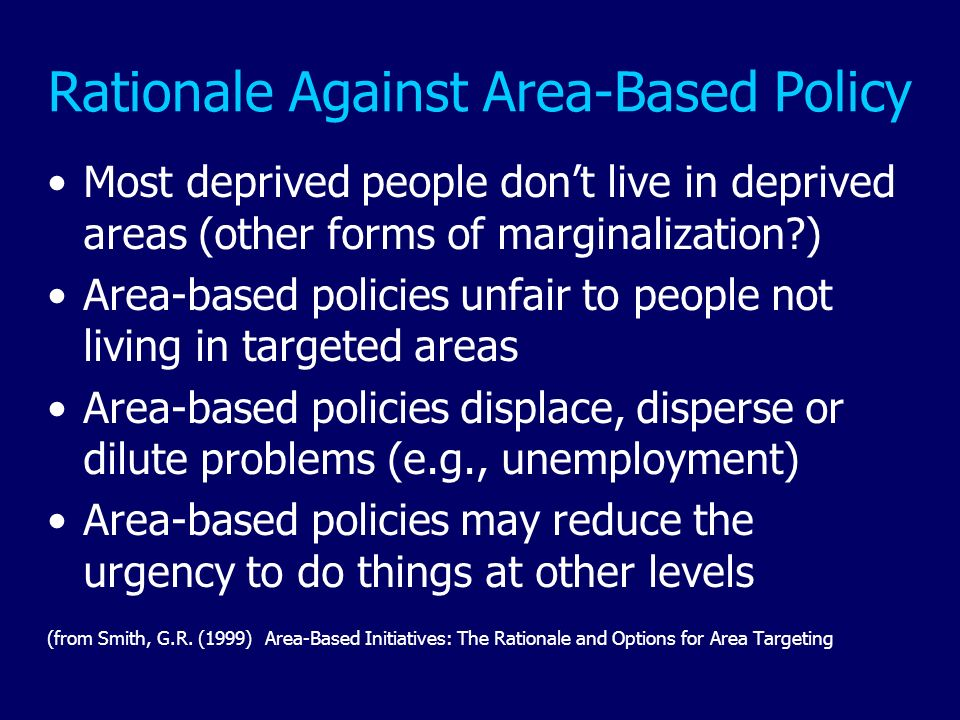 Rationale Against Area-Based Policy