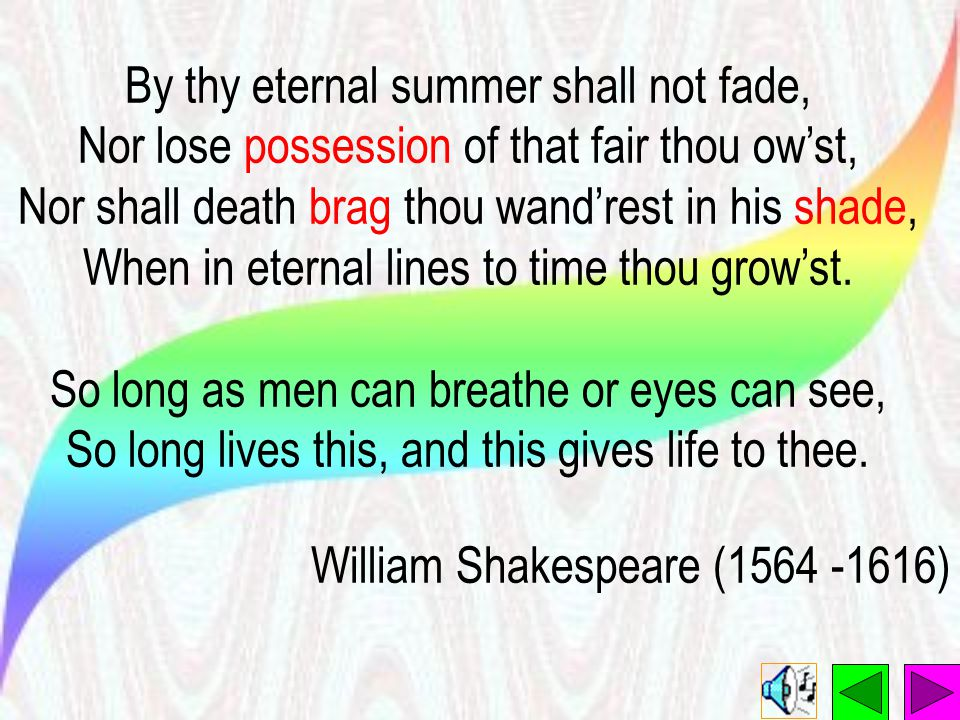 By thy eternal summer shall not fade,
