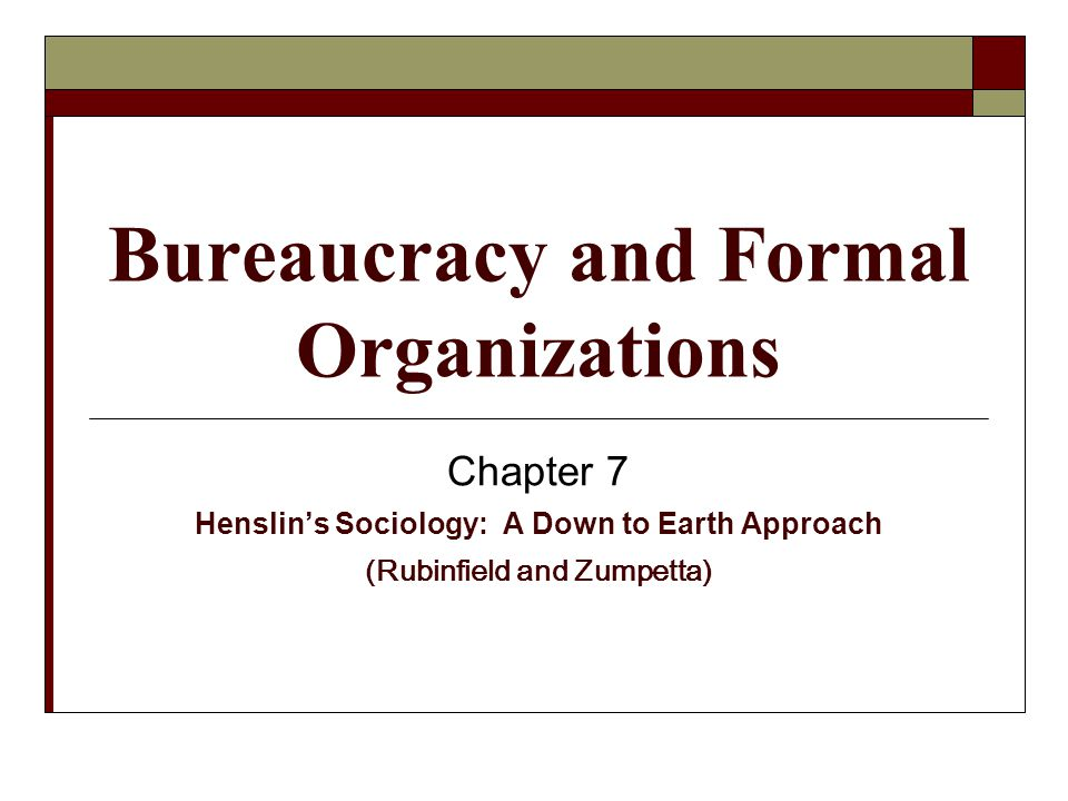 Bureaucracy and Formal Organizations