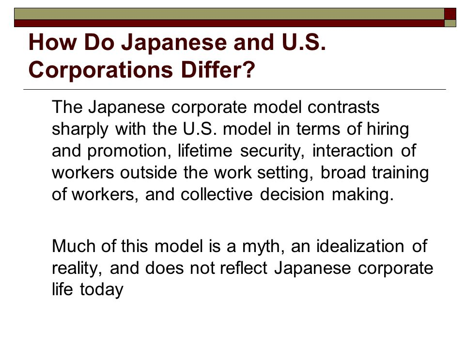 How Do Japanese and U.S. Corporations Differ