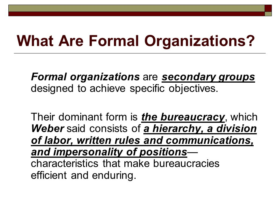 What Are Formal Organizations