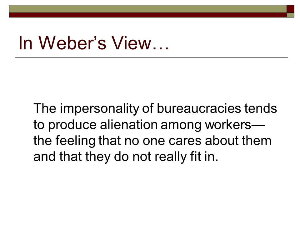 In Weber's View…