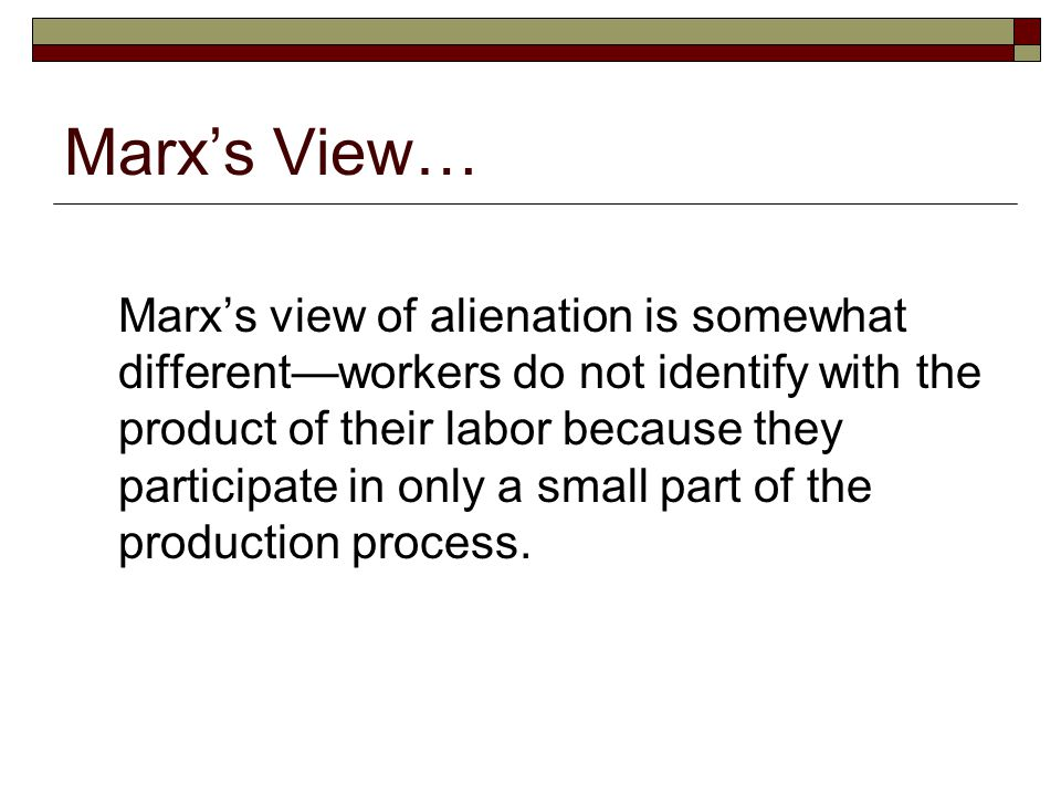 Marx's View…