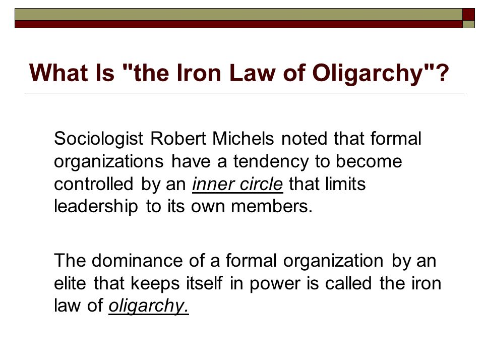 What Is the Iron Law of Oligarchy
