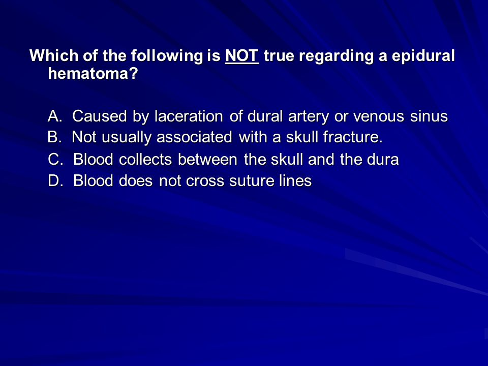 Which of the following is NOT true regarding a epidural hematoma