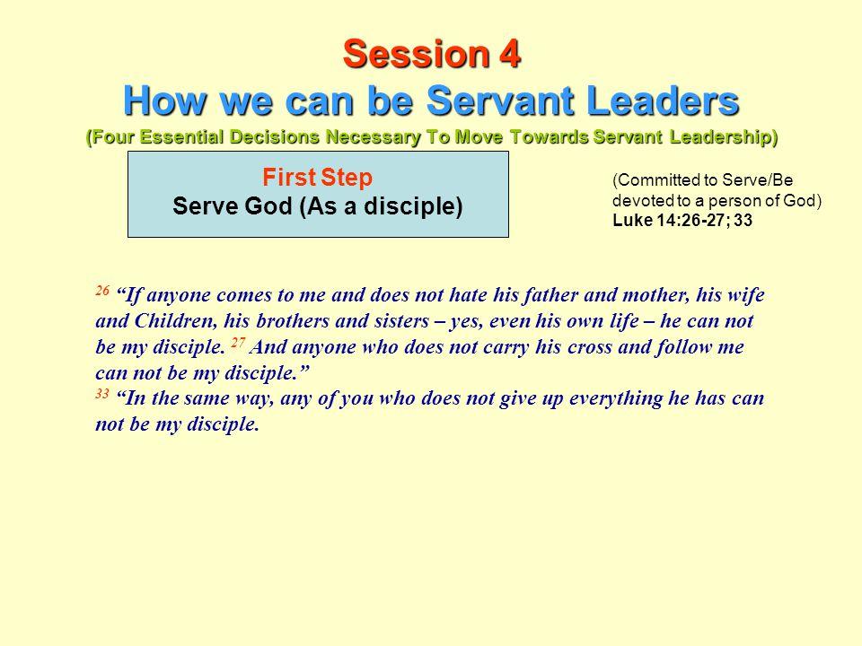 Serve God (As a disciple)