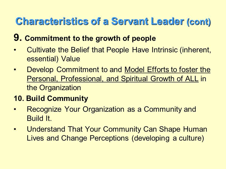 Characteristics of a Servant Leader (cont)
