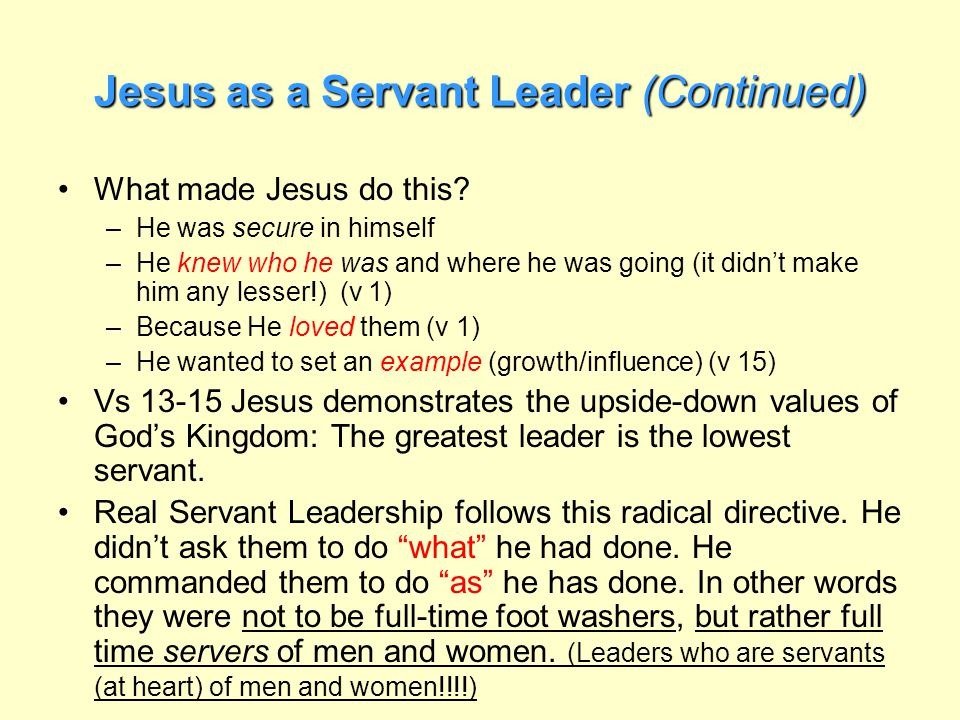 Jesus as a Servant Leader (Continued)