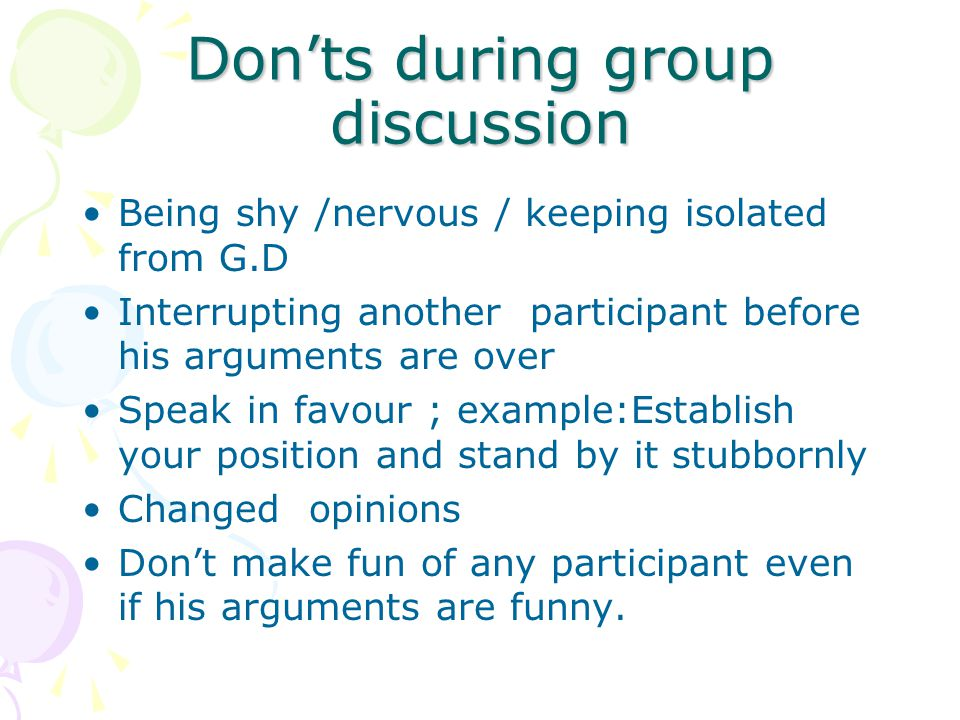 Don'ts during group discussion