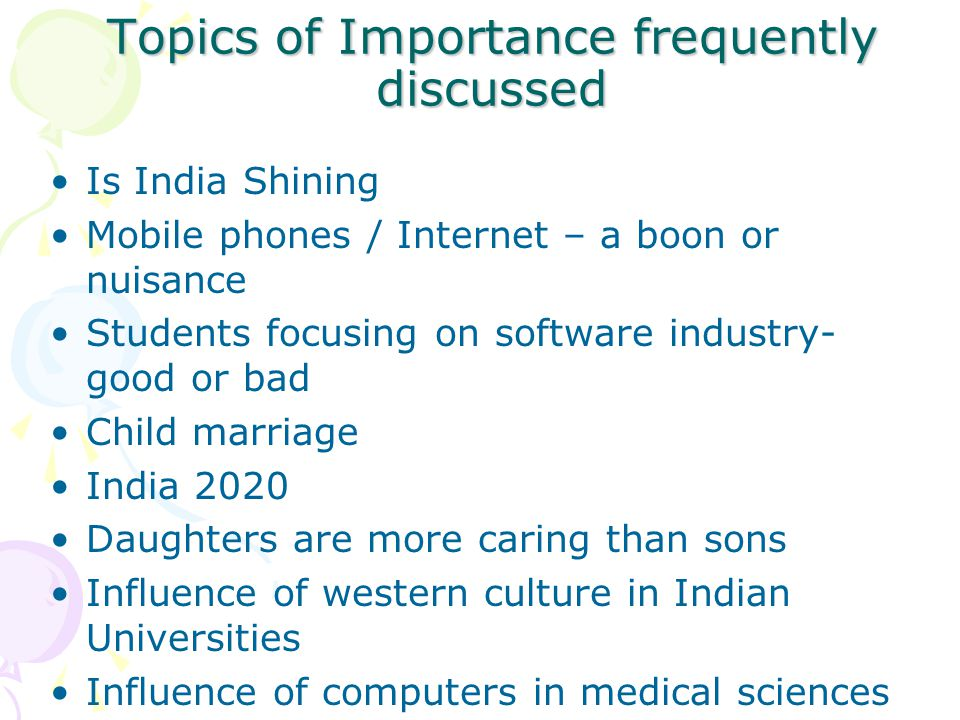 Topics of Importance frequently discussed