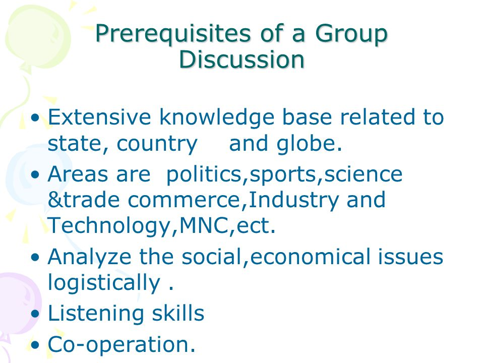 Prerequisites of a Group Discussion