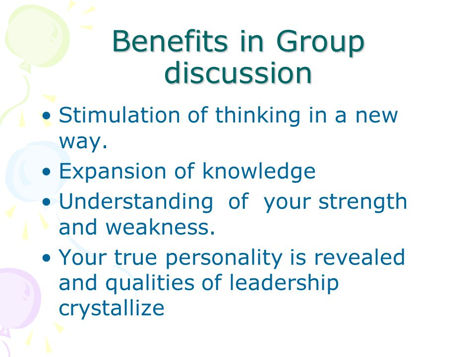 Benefits in Group discussion